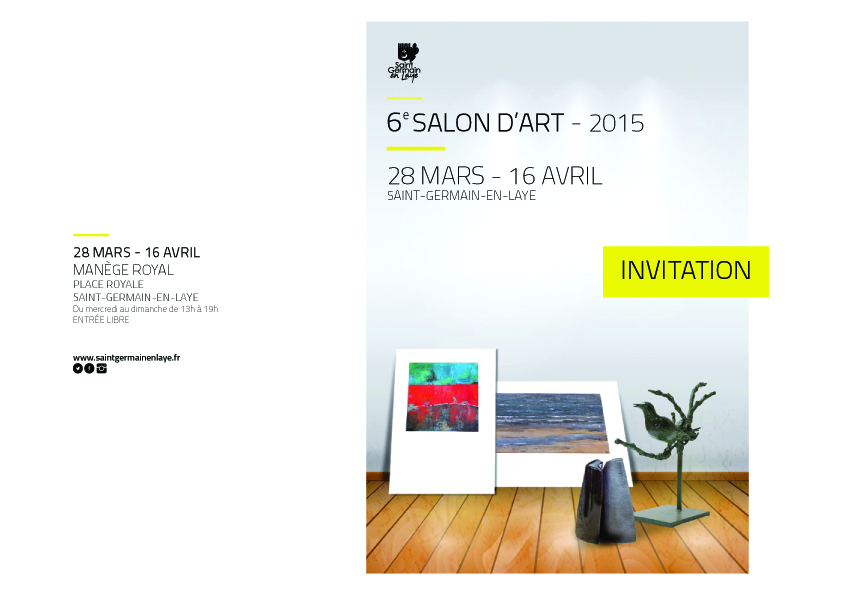 6 me salon d art de saint germain en laye du samedi 28 mars au jeudi 16 avril 2015 au man ge. Black Bedroom Furniture Sets. Home Design Ideas